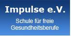 Impulse eV. - Schule für freie Gesundheitsberufe 1